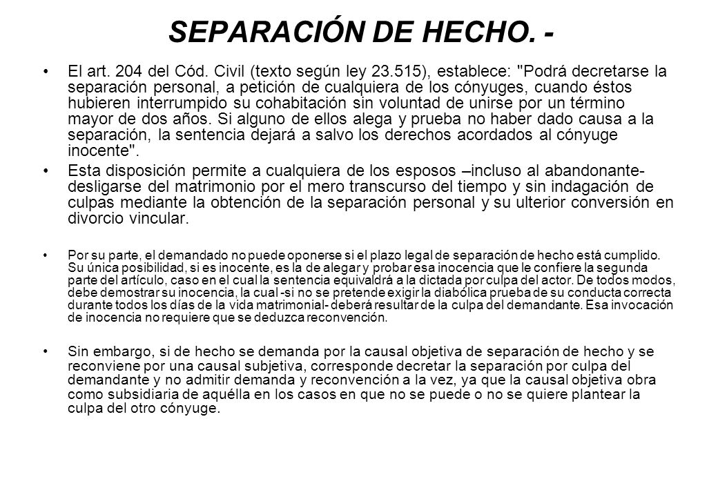 SEPARACIÓN DE HECHO. -