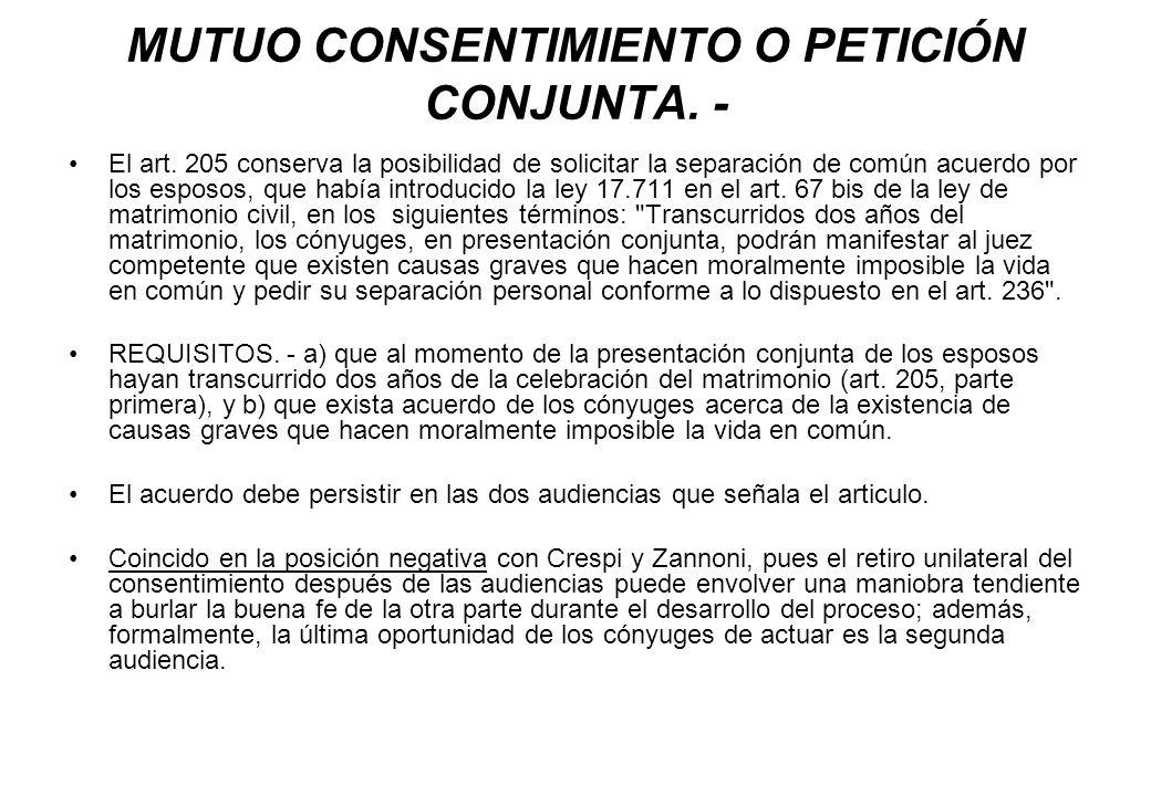 MUTUO CONSENTIMIENTO O PETICIÓN CONJUNTA. -