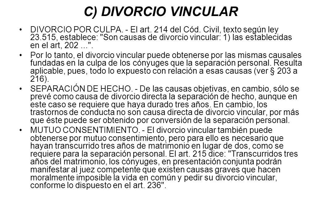 C) DIVORCIO VINCULAR
