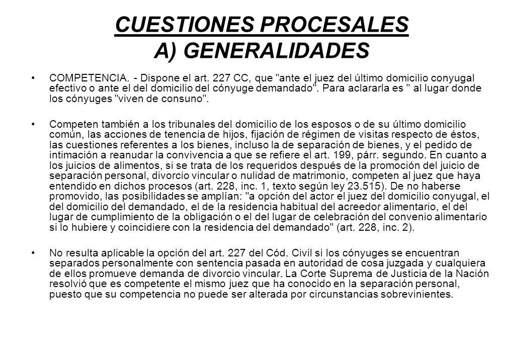 CUESTIONES PROCESALES A) GENERALIDADES