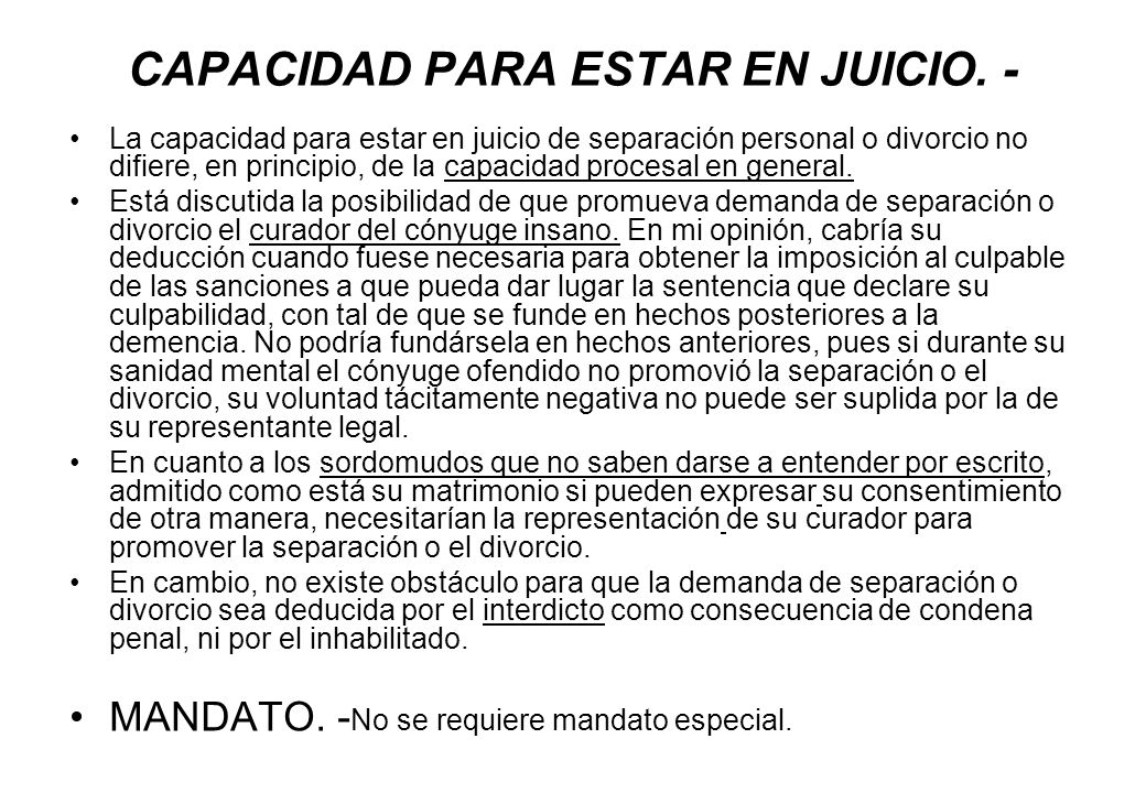 CAPACIDAD PARA ESTAR EN JUICIO. -