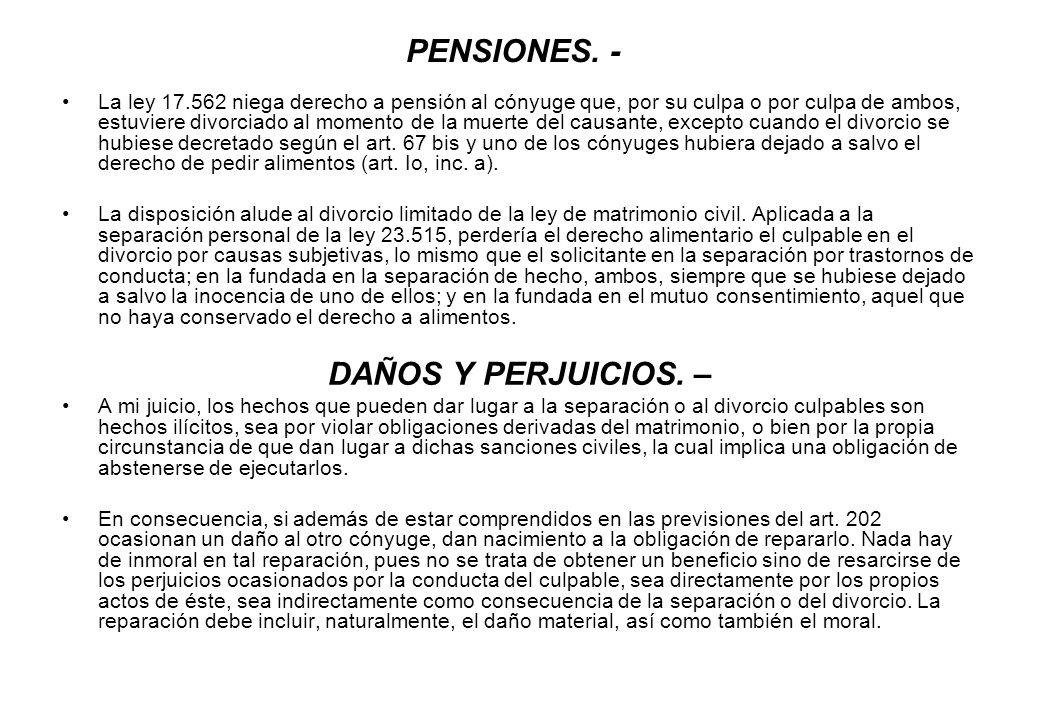 PENSIONES. - DAÑOS Y PERJUICIOS. –