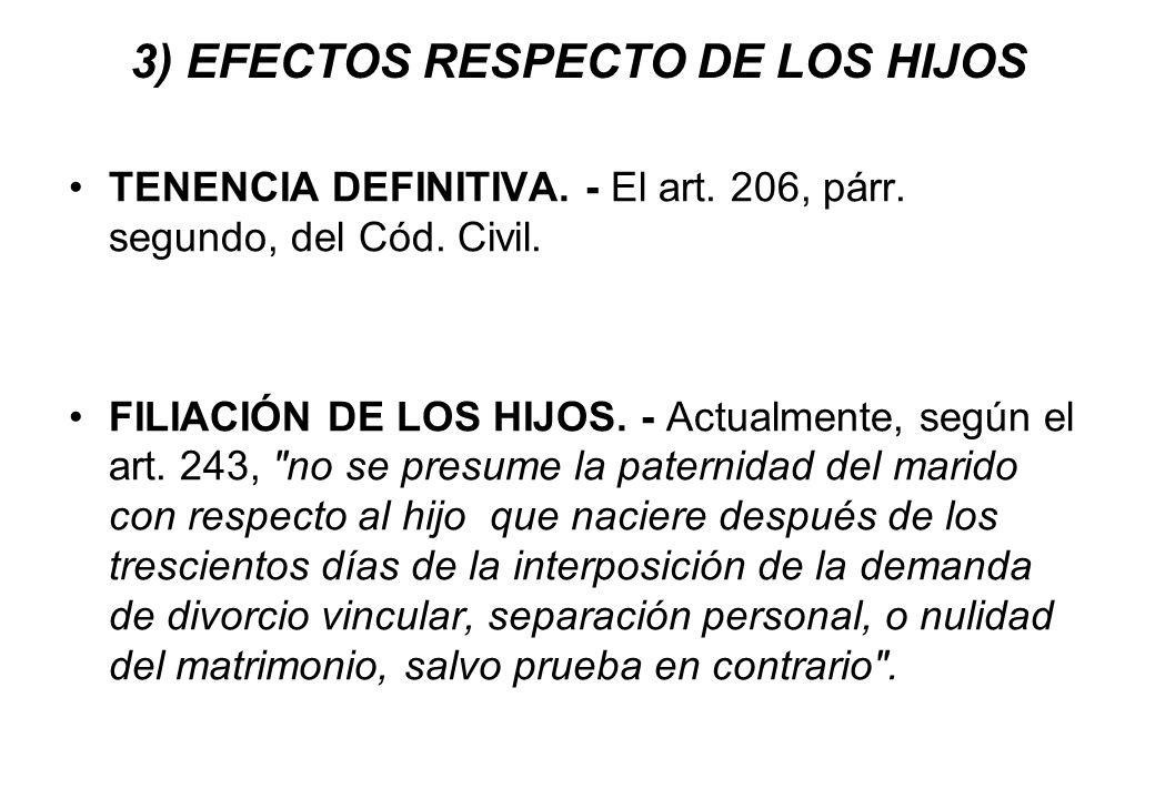 3) EFECTOS RESPECTO DE LOS HIJOS