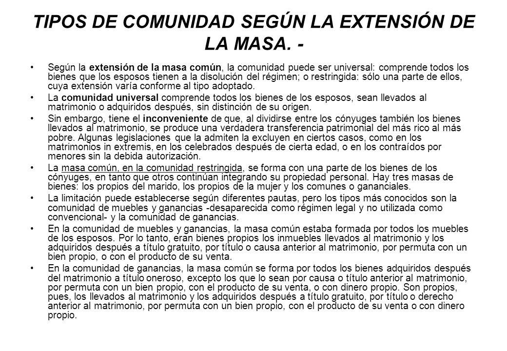 TIPOS DE COMUNIDAD SEGÚN LA EXTENSIÓN DE LA MASA. -