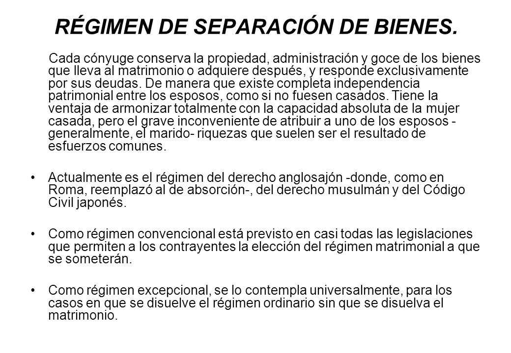 RÉGIMEN DE SEPARACIÓN DE BIENES.