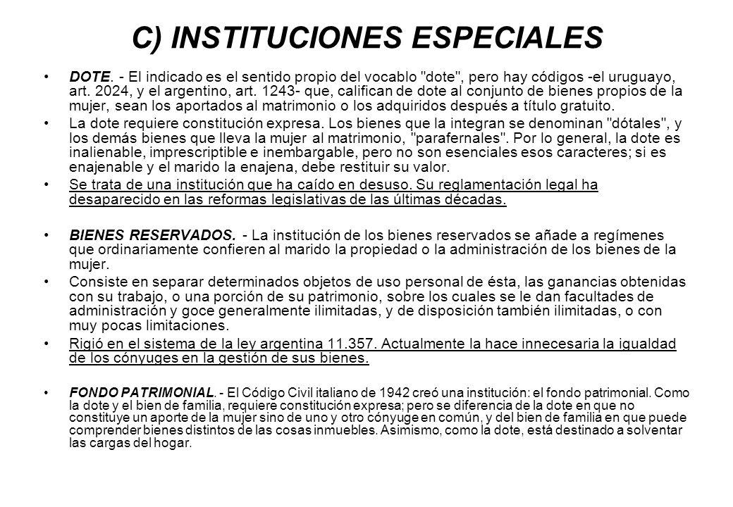 C) INSTITUCIONES ESPECIALES