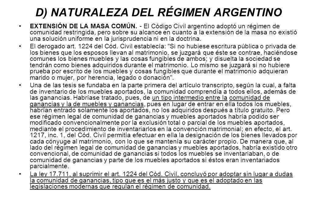 D) NATURALEZA DEL RÉGIMEN ARGENTINO