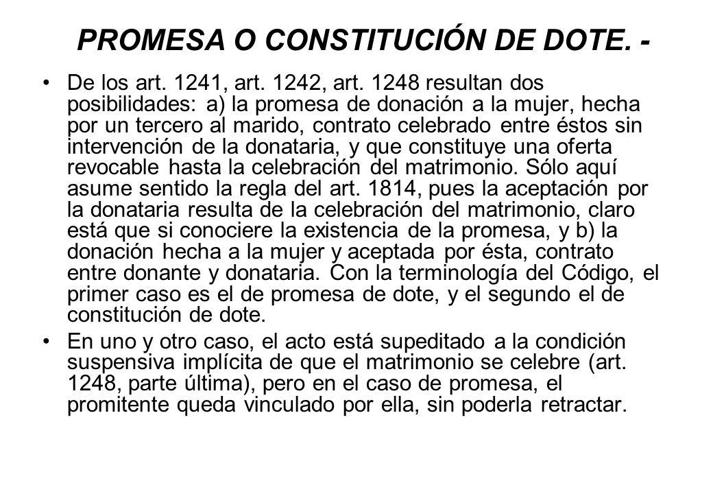 PROMESA O CONSTITUCIÓN DE DOTE. -
