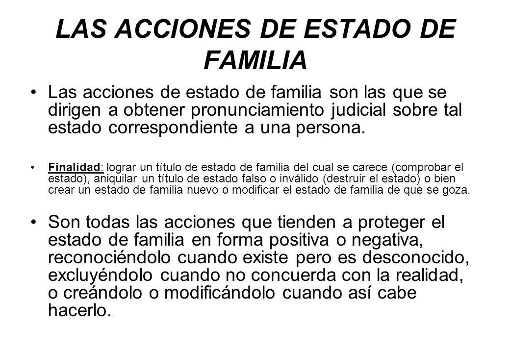 LAS ACCIONES DE ESTADO DE FAMILIA