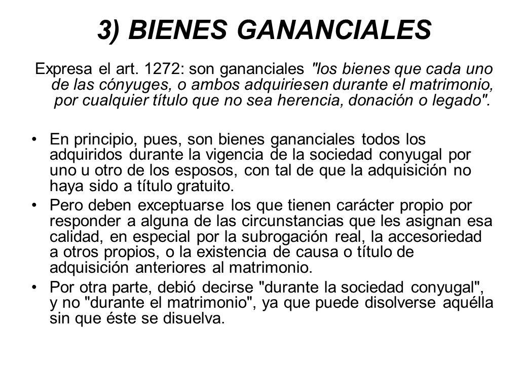 3) BIENES GANANCIALES