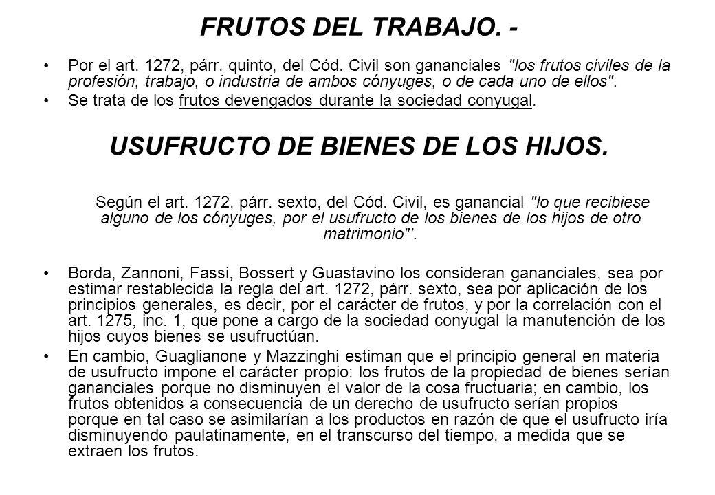 USUFRUCTO DE BIENES DE LOS HIJOS.