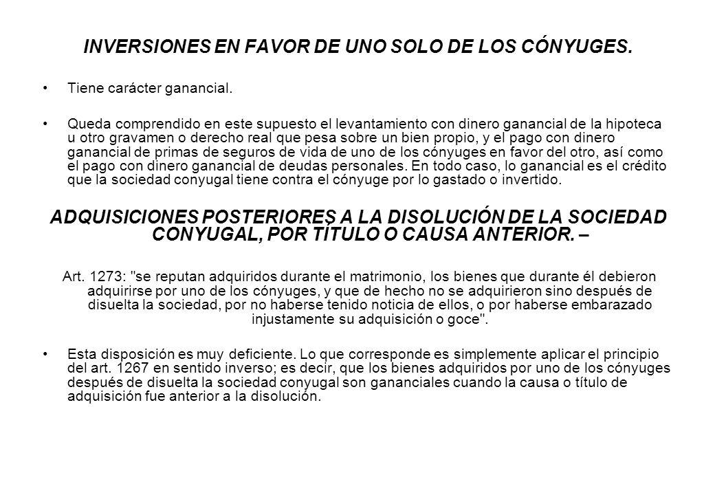 INVERSIONES EN FAVOR DE UNO SOLO DE LOS CÓNYUGES.