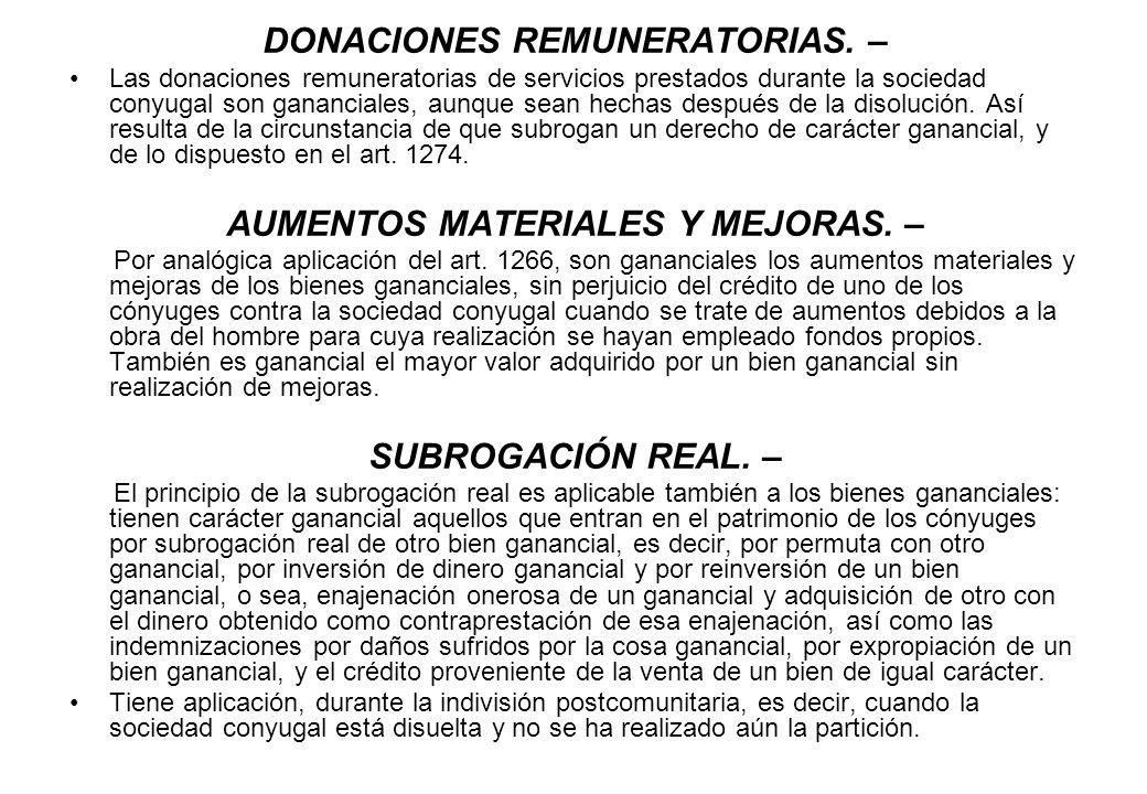 DONACIONES REMUNERATORIAS. – AUMENTOS MATERIALES Y MEJORAS. –