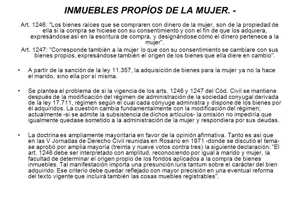 INMUEBLES PROPÍOS DE LA MUJER. -