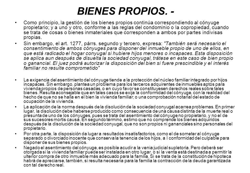 BIENES PROPIOS. -