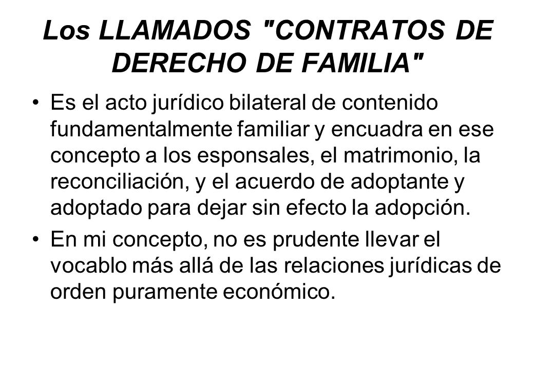 Los LLAMADOS CONTRATOS DE DERECHO DE FAMILIA