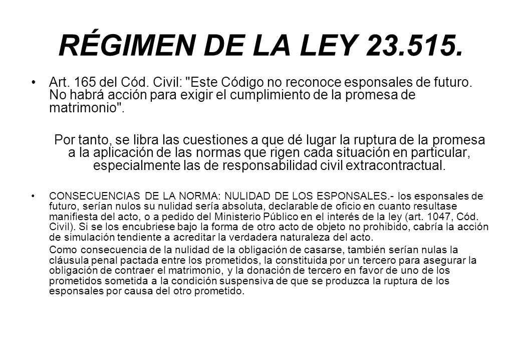 RÉGIMEN DE LA LEY 23.515.