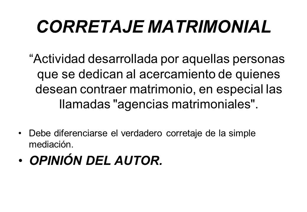 CORRETAJE MATRIMONIAL