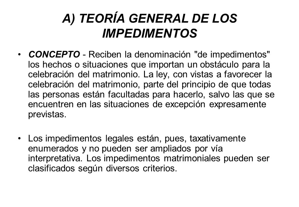 A) TEORÍA GENERAL DE LOS IMPEDIMENTOS