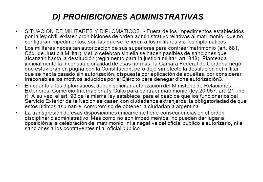 D) PROHIBICIONES ADMINISTRATIVAS