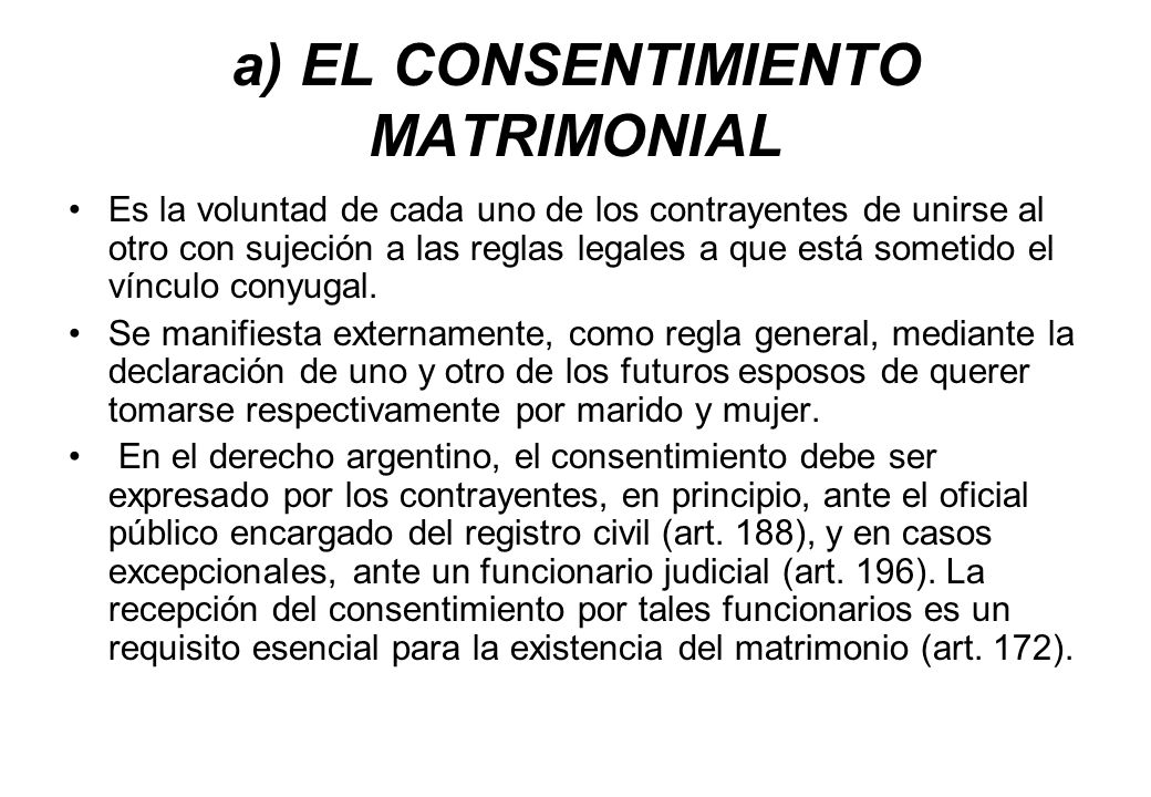 a) EL CONSENTIMIENTO MATRIMONIAL