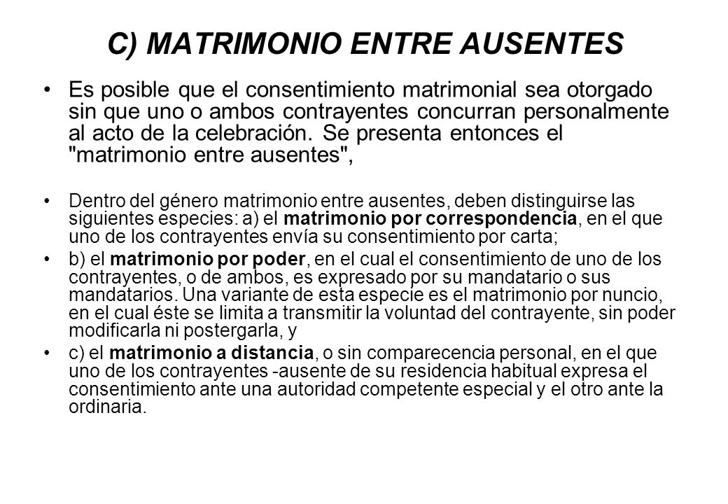 C) MATRIMONIO ENTRE AUSENTES