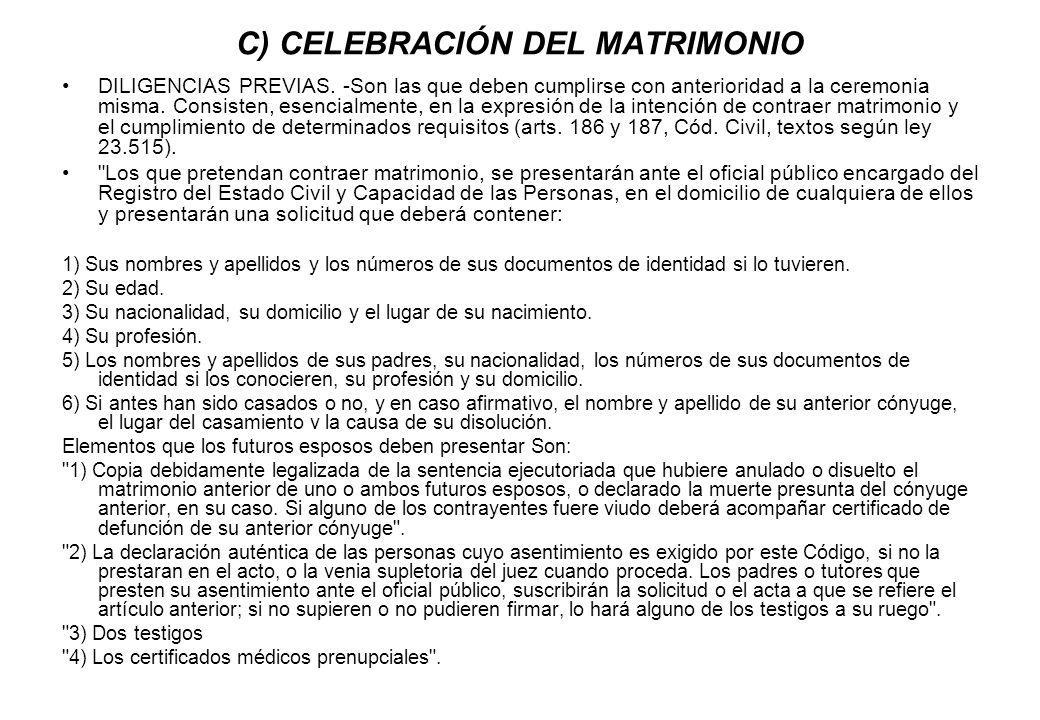 C) CELEBRACIÓN DEL MATRIMONIO