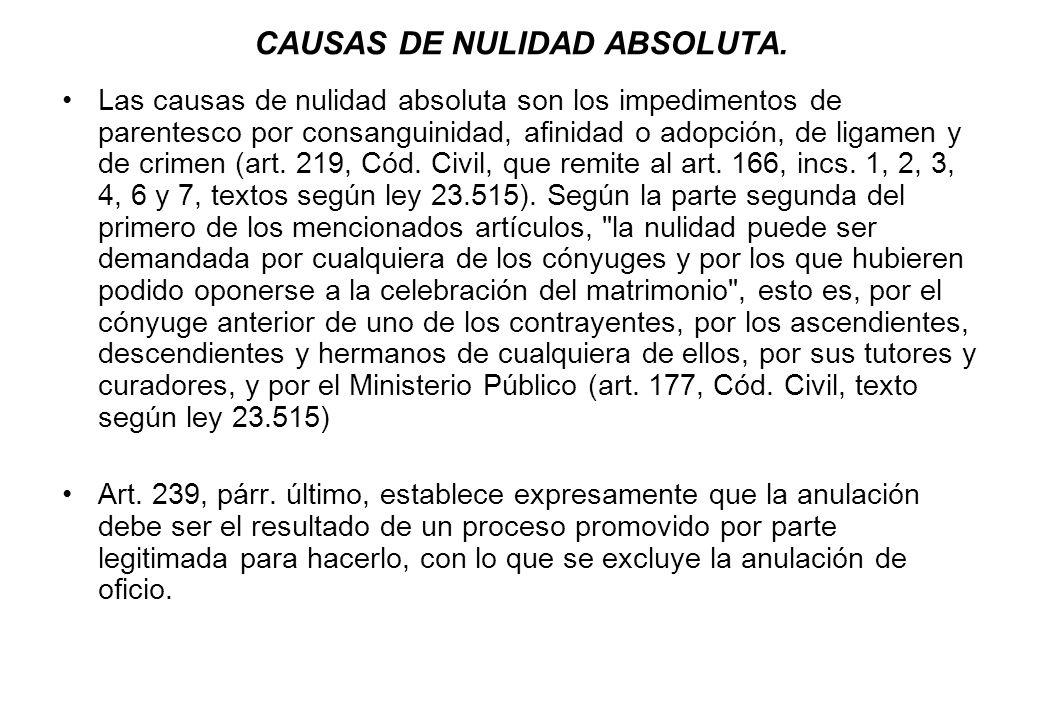 CAUSAS DE NULIDAD ABSOLUTA.