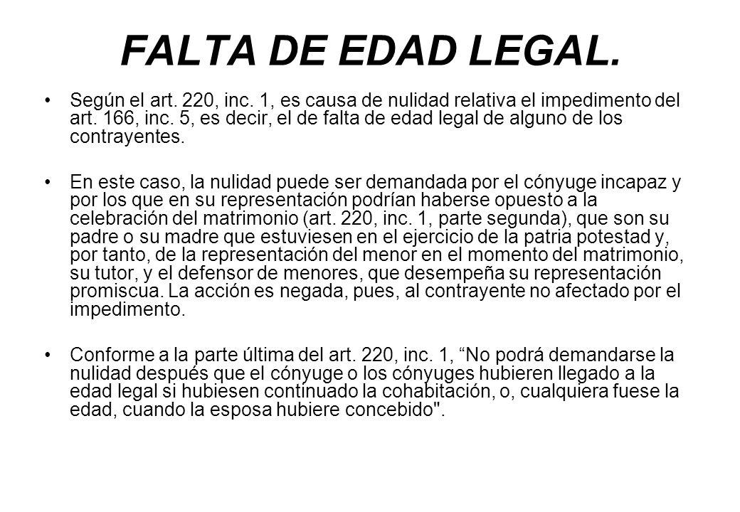 FALTA DE EDAD LEGAL.