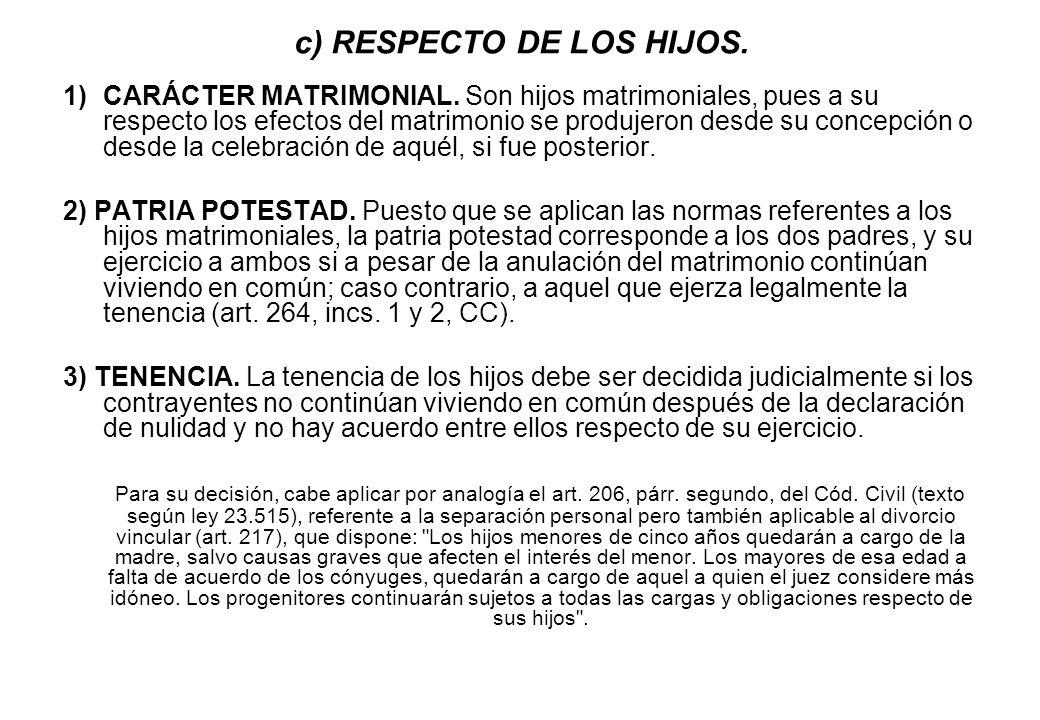 c) RESPECTO DE LOS HIJOS.