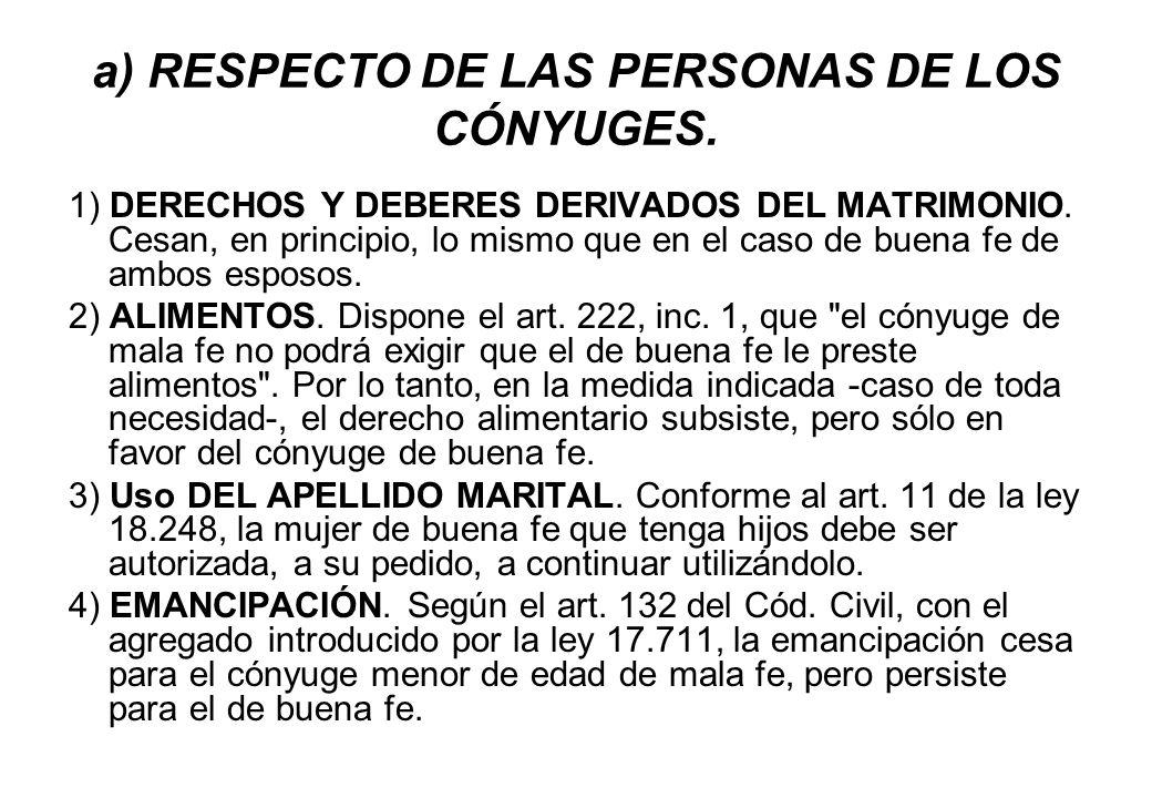 a) RESPECTO DE LAS PERSONAS DE LOS CÓNYUGES.