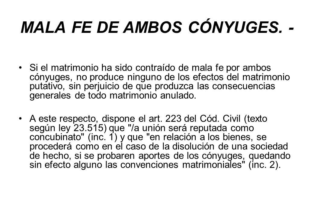 MALA FE DE AMBOS CÓNYUGES. -