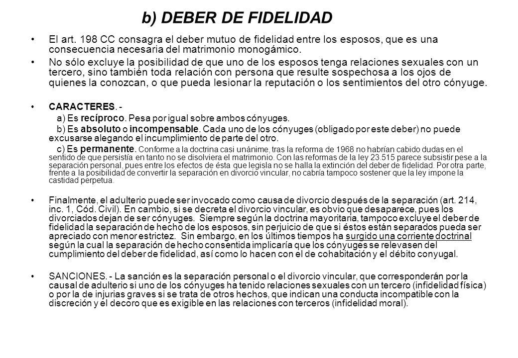 b) DEBER DE FIDELIDAD