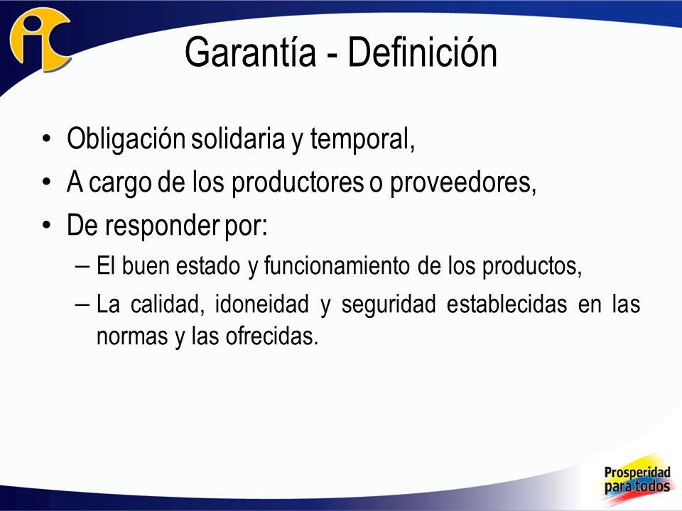 Garantía - Definición Obligación solidaria y temporal,