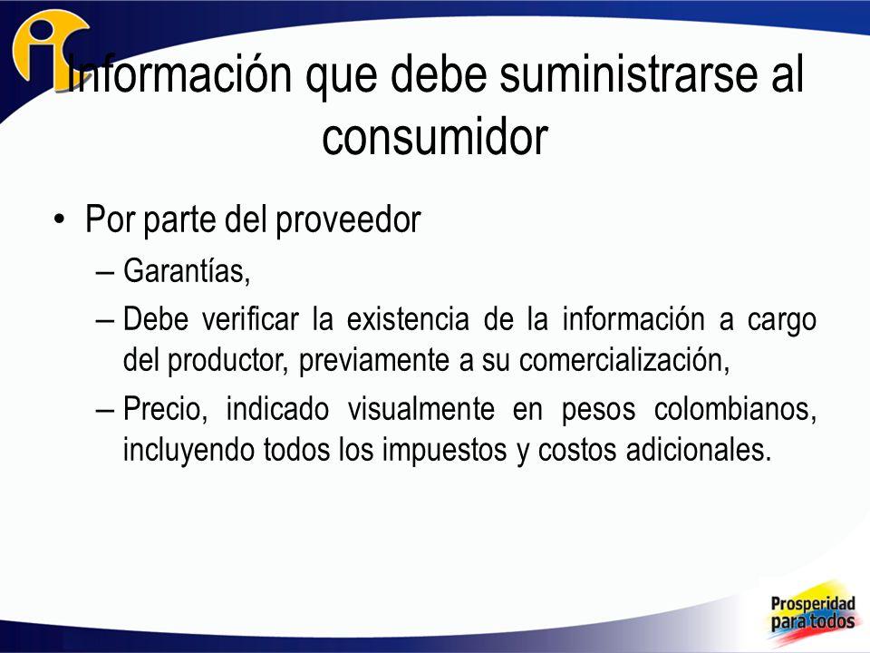 Información que debe suministrarse al consumidor