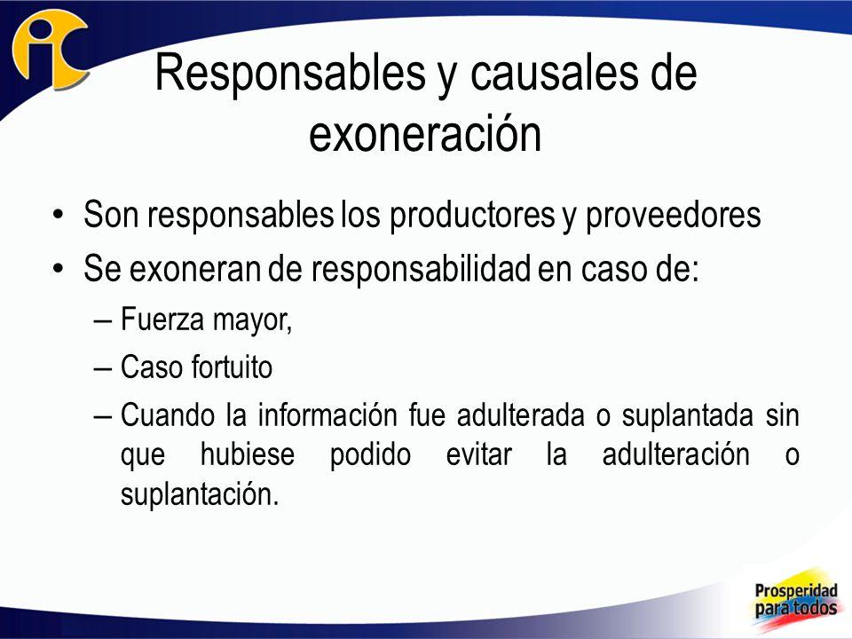 Responsables y causales de exoneración