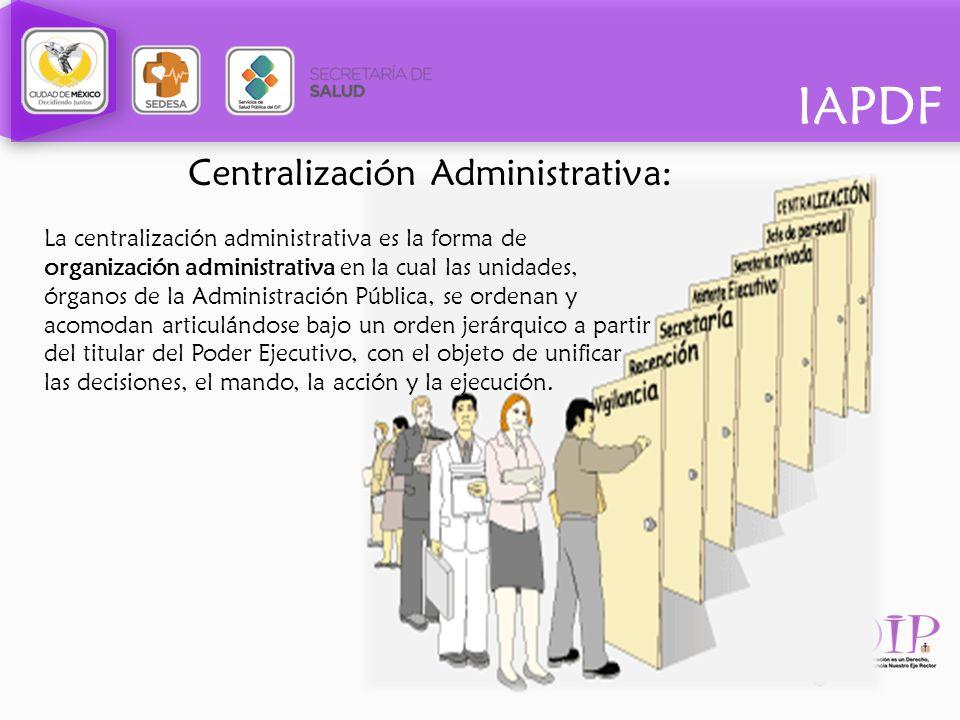 Centralización Administrativa: