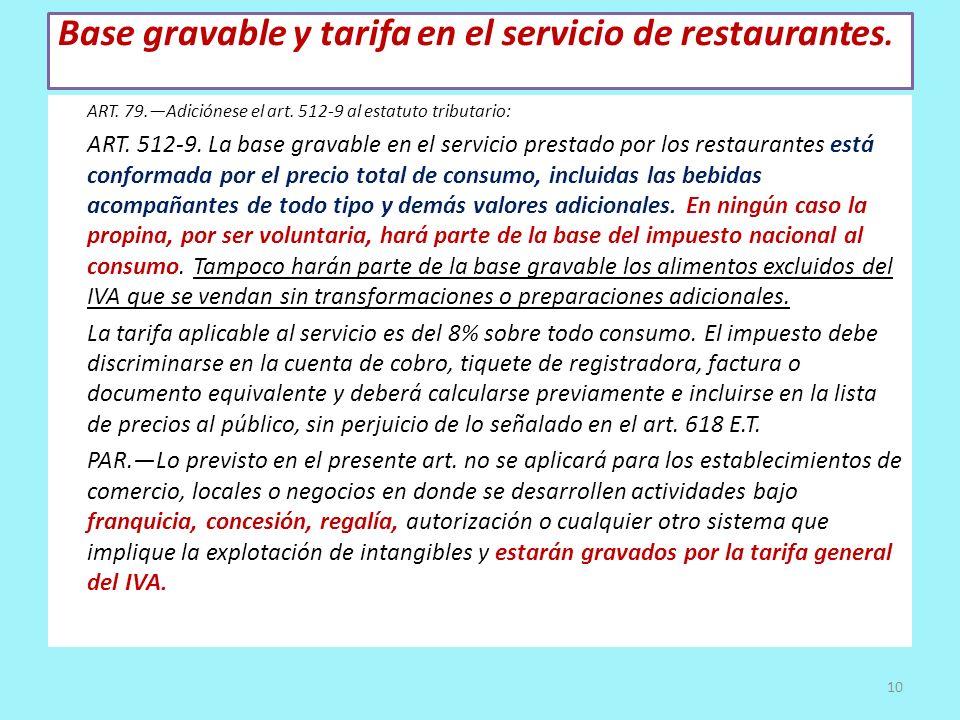Base gravable y tarifa en el servicio de restaurantes.