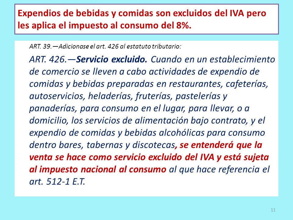 Expendios de bebidas y comidas son excluidos del IVA pero les aplica el impuesto al consumo del 8%.
