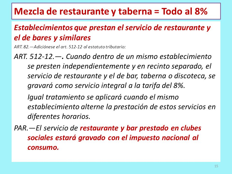 Mezcla de restaurante y taberna = Todo al 8%