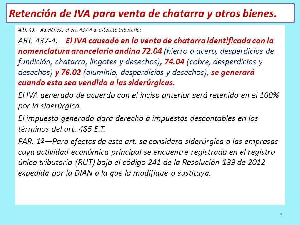 Retención de IVA para venta de chatarra y otros bienes.