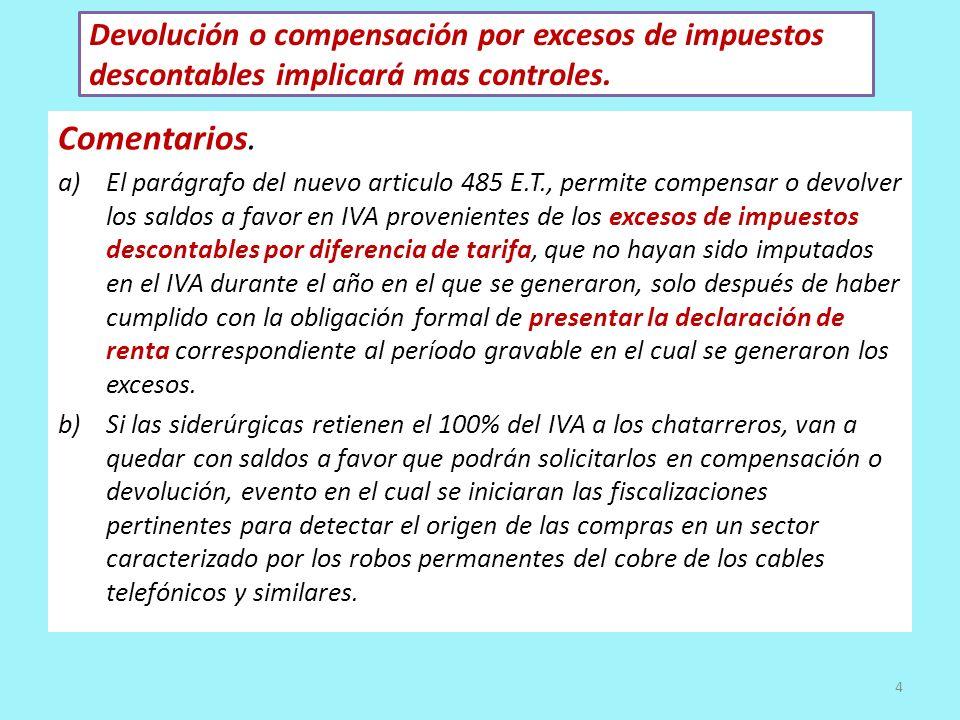 Devolución o compensación por excesos de impuestos descontables implicará mas controles.