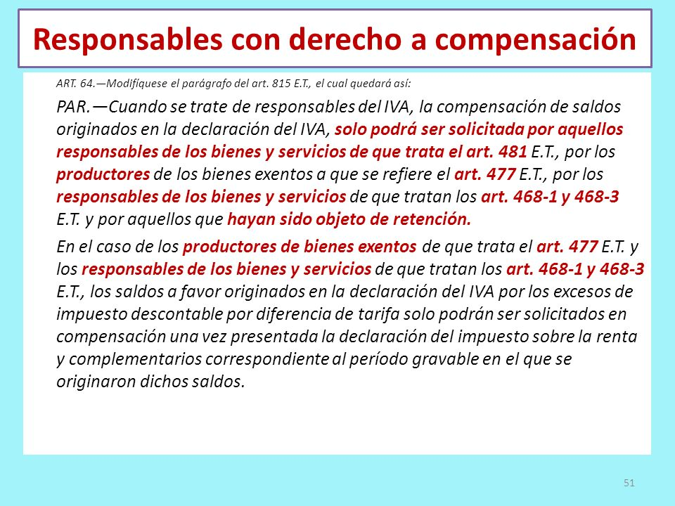 Responsables con derecho a compensación