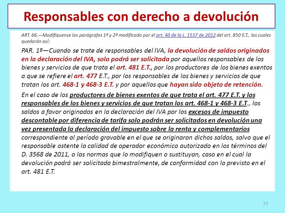 Responsables con derecho a devolución