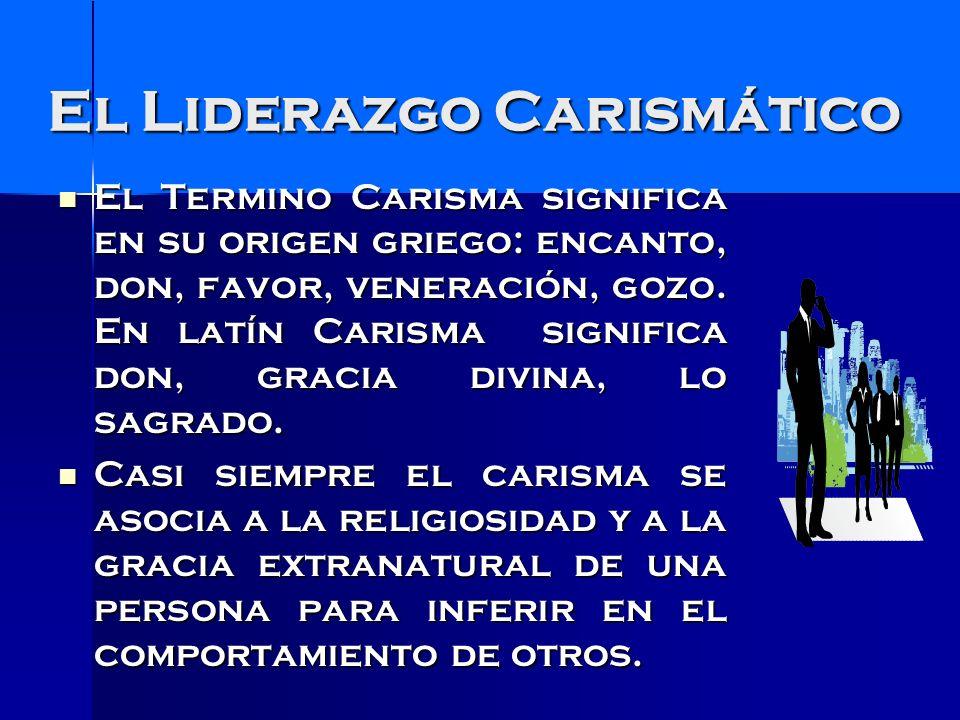 El Liderazgo Carismático