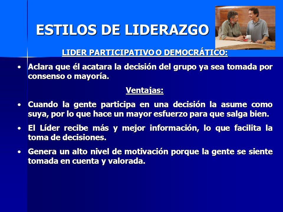 LIDER PARTICIPATIVO O DEMOCRÁTICO: