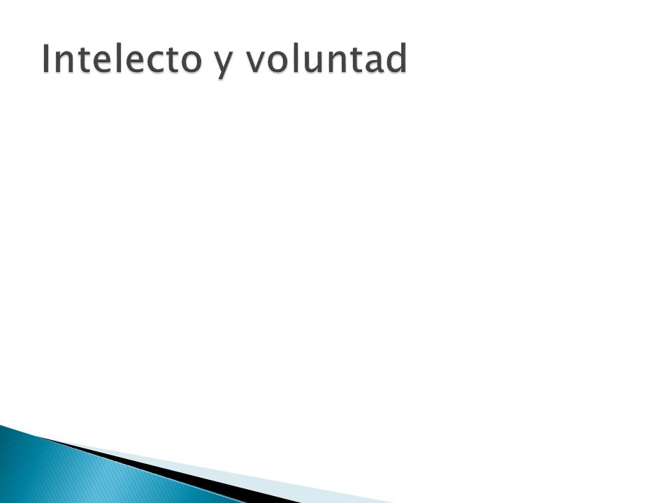 Intelecto y voluntad