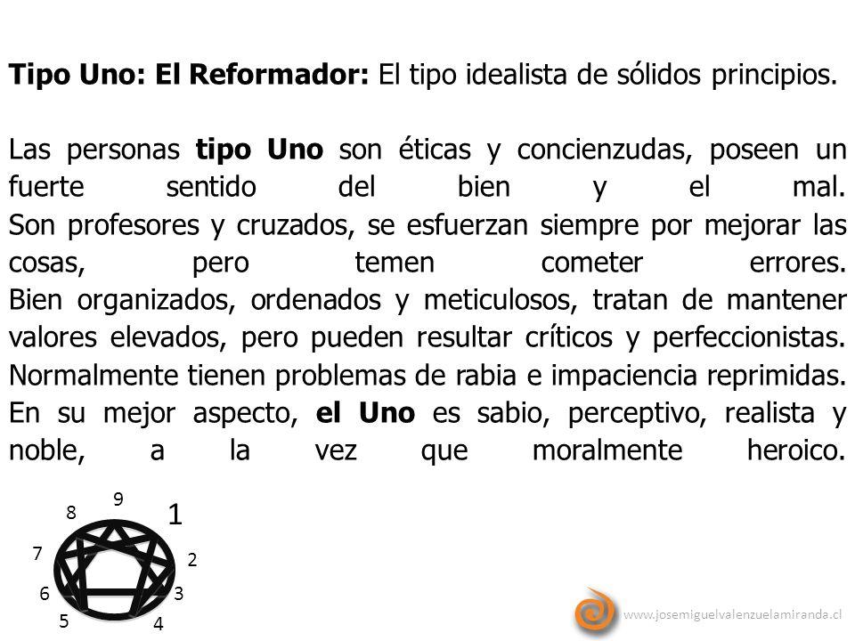 1 Tipo Uno: El Reformador: El tipo idealista de sólidos principios.