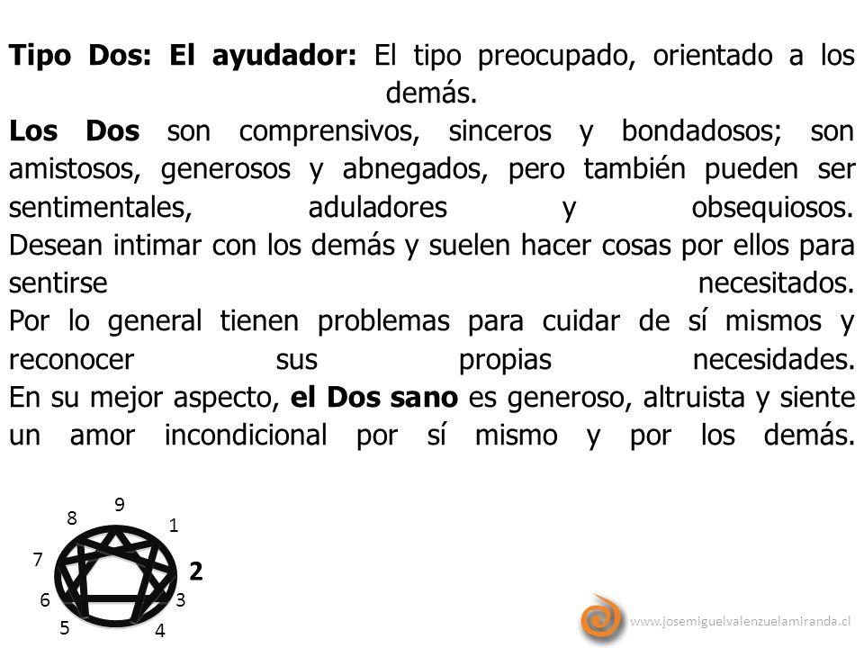 Tipo Dos: El ayudador: El tipo preocupado, orientado a los demás