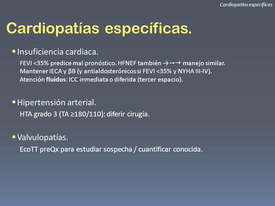 Cardiopatías específicas.
